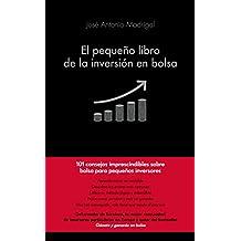El pequeño libro de la inversión en bolsa (Spanish Edition)