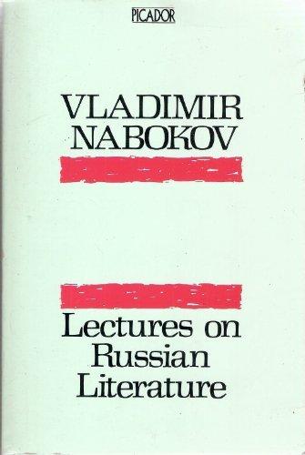 Lectures on Russian Literature: Chekhov, Dostoevski, Gogol, Gorky, Tolstoy, Turgenev (Picador Books) by Vladimir Nabokov (1983-05-06)