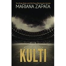 Kulti by Mariana Zapata (2015-04-11)