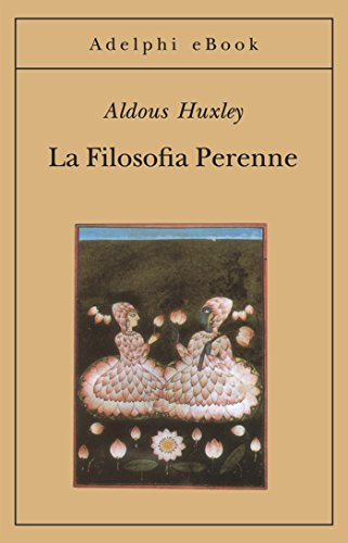 La Filosofia Perenne (Gli Adelphi Vol. 86) (Italian Edition) eBook ...