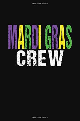 Mardi Gras Crew: College Ruled Writing Notebook Journal