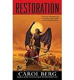 [Restoration] [by: Carol Berg]