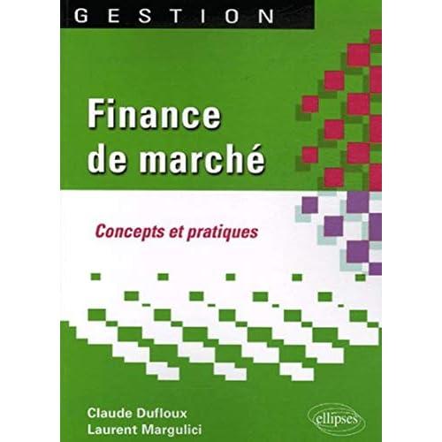 Finance de marché : Concepts et pratiques