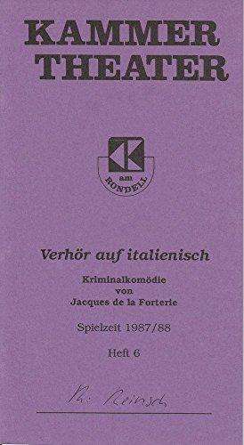 Programmheft Verhör auf italienisch. Spielzeit 1987 / 88 Heft (Italienische Opern Kostüme)