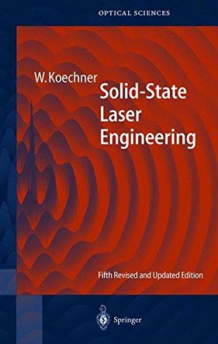 Solid-State Laser Engineering (Series in Optical Sciences)