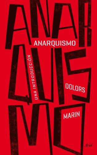 Anarquismo: Una introducción por Dolors Marin