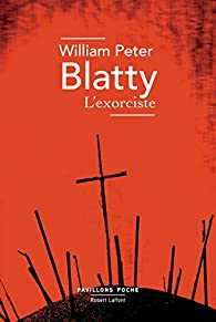 L'exorciste par William P. Blatty