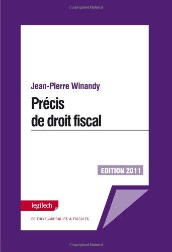 Precis de Droit Fiscal Édition 2011