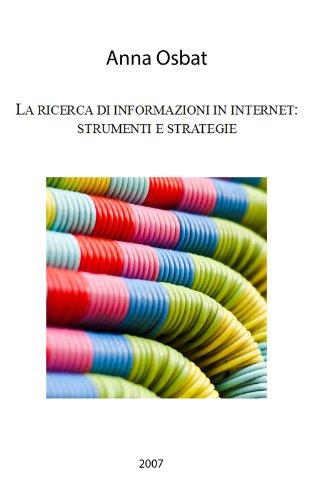 La ricerca di informazioni in internet: strumenti e
