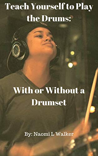 rums: With or Without a Drum Set (English Edition) ()