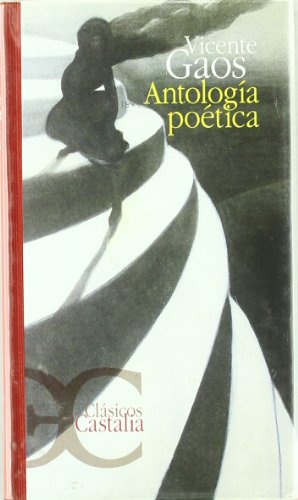 Antología poética (CLASICOS CASTALIA 35 ANIVERSARIO) por Ricardo Bellveser