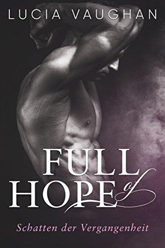 Full of Hope: Schatten der Vergangenheit von [Vaughan, Lucia]