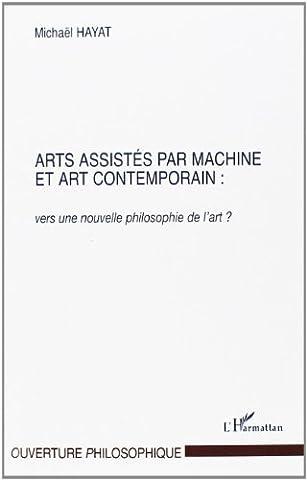 Art Machine - Arts assistés par machine et art contemporain