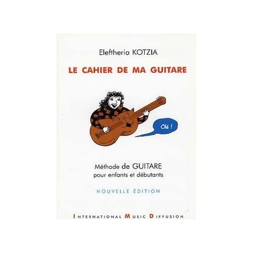 Le cahier de ma guitare : Méthode de guitare pour enfants et débutants...