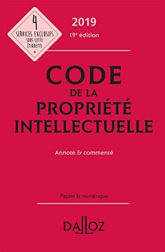 Code de la propriété intellectuelle 2019, Annoté & commenté