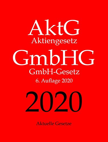AktG | GmbHG, Aktiengesetz | GmbH-Gesetz, Aktuelle Gesetze
