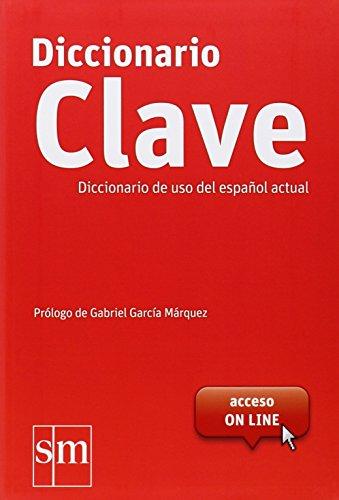 Diccionario Clave de uso del español actual + accès online