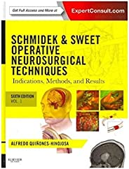 Schmidek and Sweet: Operative Neurosurgical Techniques 2-Volume Set: Indications, Methods and Results (Expert Consult - Onli