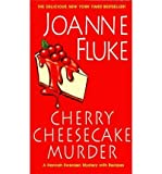 [Cherry Cheesecake Murder] [by: Joanne Fluke]