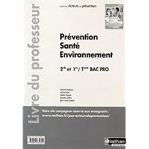 Prévention Santé Environnement 2e/1re/Term Bac Pro
