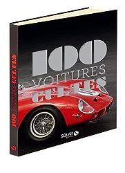 Les 100 cultes- Voitures