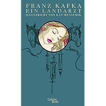 Franz Kafka: Ein Landarzt: Illustrierte Buchreihe