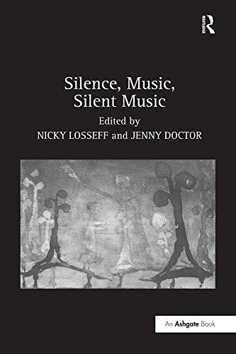 Silence, Music, Silent Music (English Edition)
