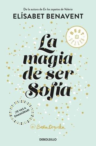 La magia de ser Sofia par Elísabet Benavent