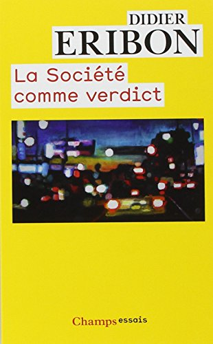 la-societe-comme-verdict-classes-identites-trajectoires