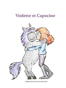 Violette et Capucine par [Quitterie, Lanta]