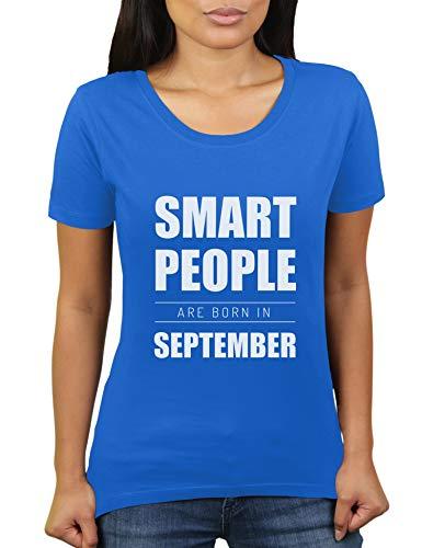 Smart People Are Born in September - Geburtstagsgeschenk für die in September geborenen - Damen T-Shirt von KaterLikoli, Gr. XL, Royal Blue