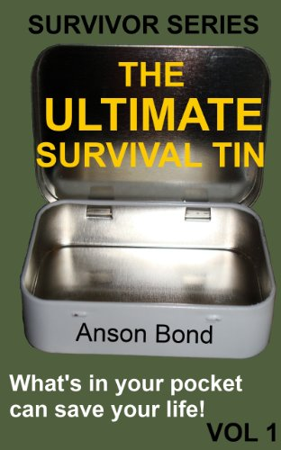 The Ultimate Survival Tin (Survivor Series Book 1) (English Edition)