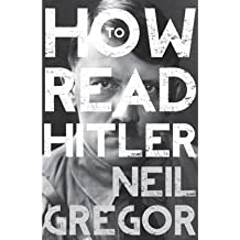 [(How to Read Hitler)] [ By (author) Neil Gregor ] [July, 2014]