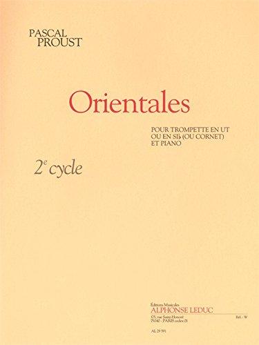 Proust: Orientales (Cycle 2) pour Trompette en Ut Ou en Si B (Ou Cornet) et Piano Trompette