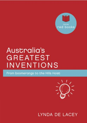 australias-greatest-inventions-from-boomerangs-to-the-hills-hoist-little-red-books-book-2-english-ed