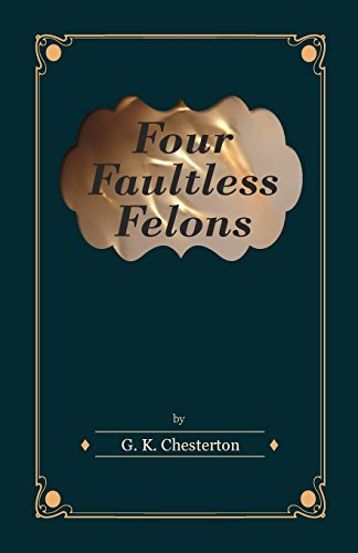 Four Faultless Felons Cover Image