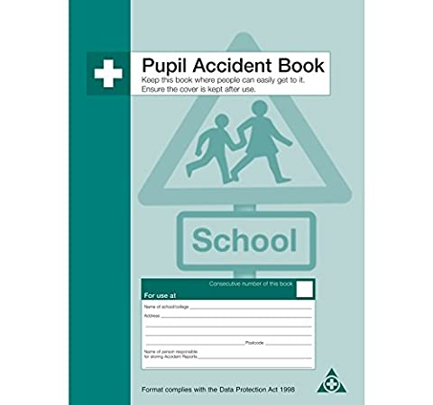 Safety First Aid Pupil Accident Book
