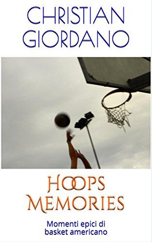 Hoops Memories: Momenti epici di basket americano