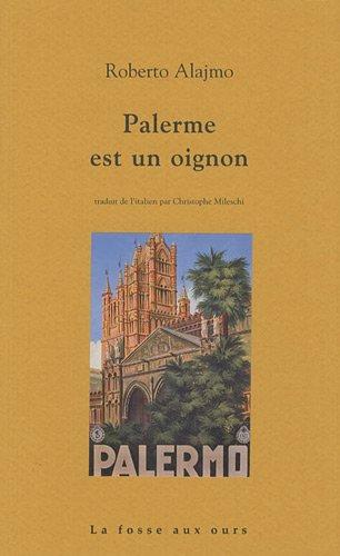 Palerme est un oignon par Roberto Alajmo