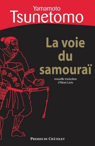 La voie du samoura (Sagesse de l'Orient)