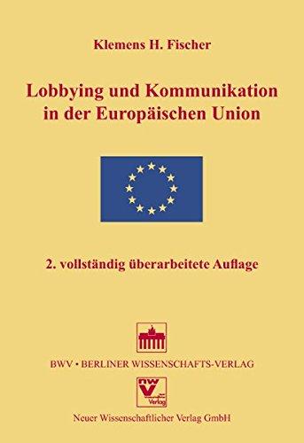 Lobbying und Kommunikation in der Europäischen Union