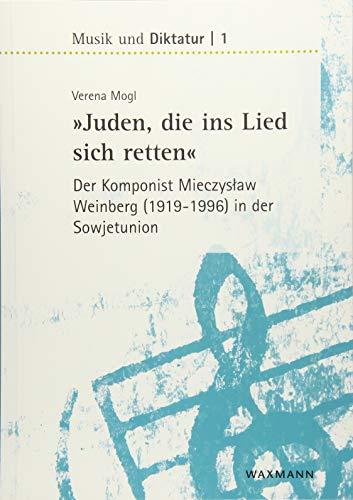 """""""Juden, die ins Lied sich retten"""" - der Komponist Mieczyslaw Weinberg (1919-1996) in der Sowjetunion (Musik und Diktatur)"""