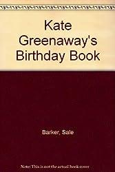 Kate Greenaways Birthday Book by Rh Value Publishing (1988-12-12)