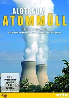 Alptraum Atommüll