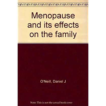 Menopause and its effects on the family