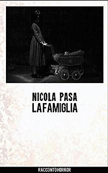 La famiglia (Italian Edition) by [Pasa, Nicola]