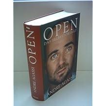 Andre Agassi: Open - Das Selbstporträt