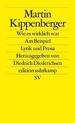 Wie es wirklich war - Am Beispiel: Lyrik und Prosa (edition suhrkamp)