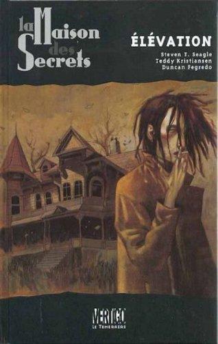 La Maison des Secrets, tome 2 : Elévation