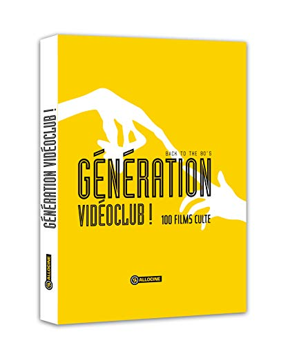 Génération vidéoclub ! - Back to the 80's - 100 films culte par Allociné